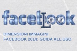 Dimensioni Immagini Facebook 2014